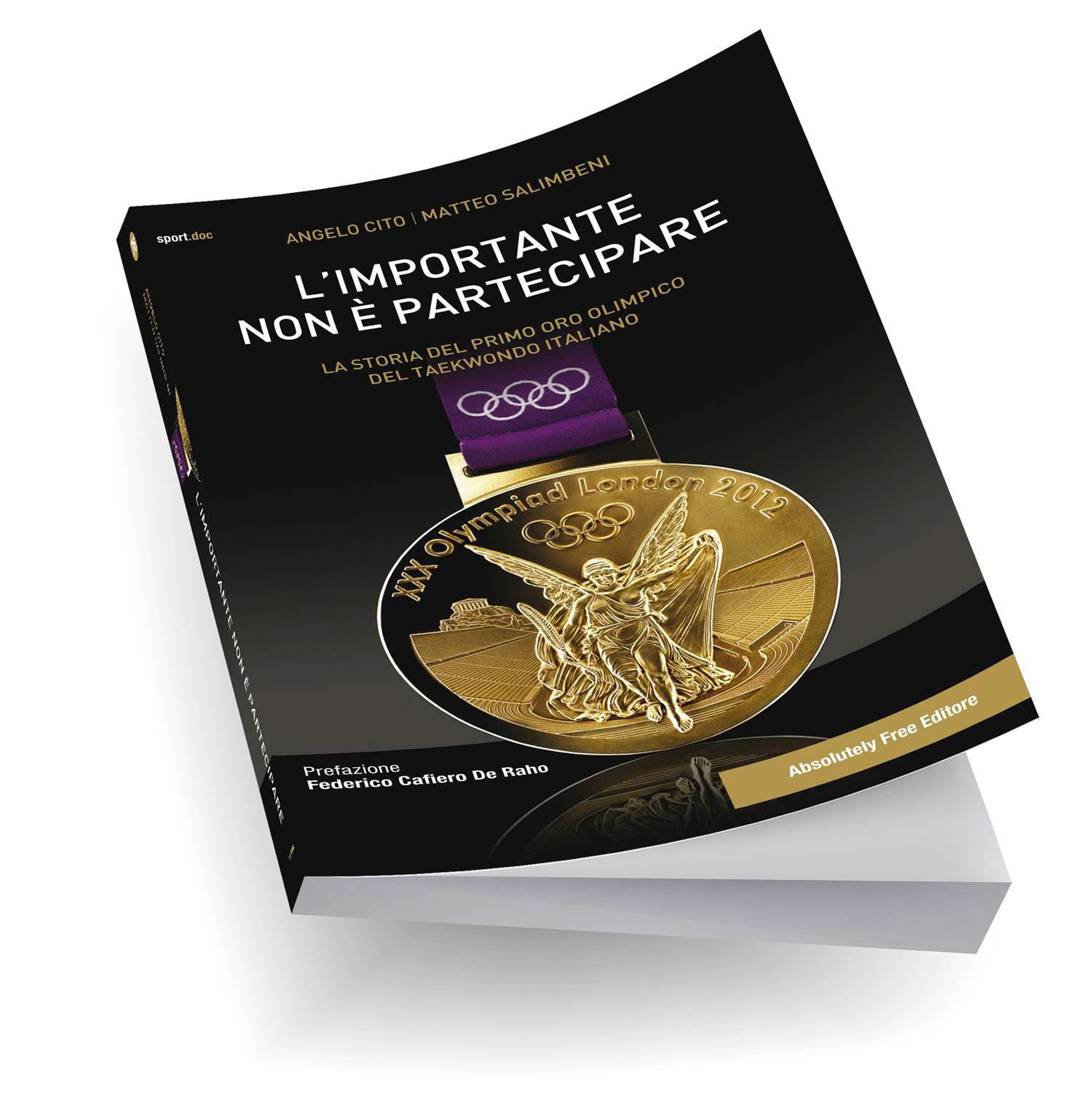 libro Angelo Cito Carlo Molfetta Oro Olimpiadi Londra 2012 L'importante non è partecipare